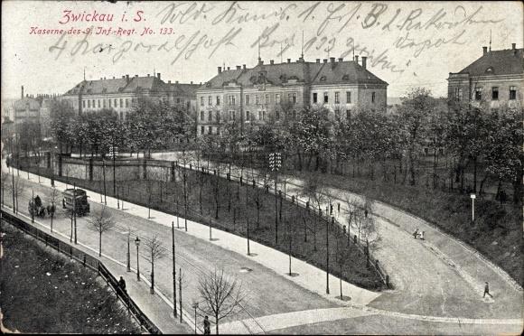 Ak Zwickau in Sachsen, Kaserne des 9. Infanterie Regiments Nummer 133