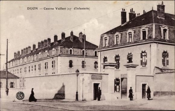 Ak Dijon Côte d'Or, Caserne Vaillant, 27e d'Infanterie, Kaserne