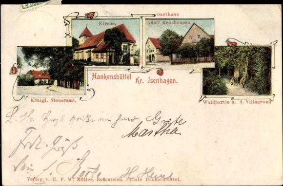Ak Hankensbüttel in Niedersachsen, Kgl. Steueramt, Kirche, Gasthaus Adolf Menzhausen, Waldpartie
