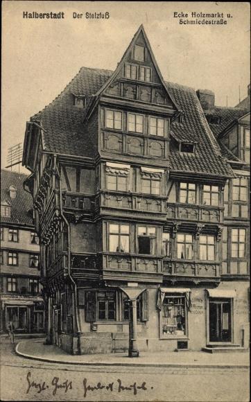 Ak Halberstadt in Sachsen Anhalt, Der Stelzfuß, Ecke Holzmarkt und Schmiedestraße