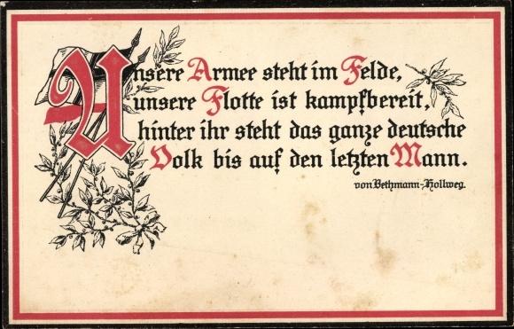 Gedicht Präge Ak Bethmann Hollweg, Unsere Armee steht im Felde, unsere Flotte ist kampfbereit