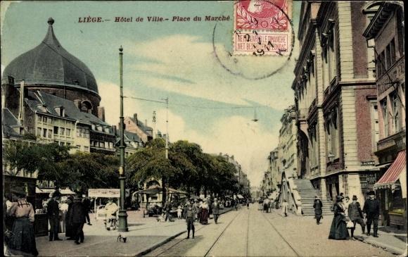 Ak Liège Lüttich Wallonien, Hotel de Ville, Place du Marche, Passanten