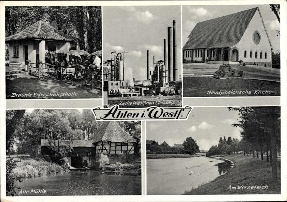 Ak Ahlen NRW, Brauns Erfrischungshalle, Zeche Westfalen, Kirche, alte Mühle, Am Werseteich