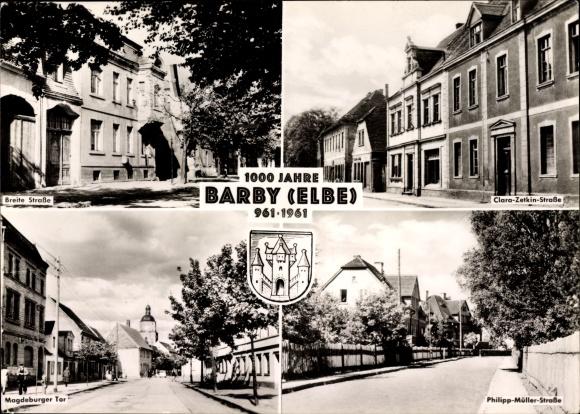 Ak Barby an der Elbe, Breite Straße, Clara Zetkin Straße, Magdeburger Tor, Philipp Müller Straße