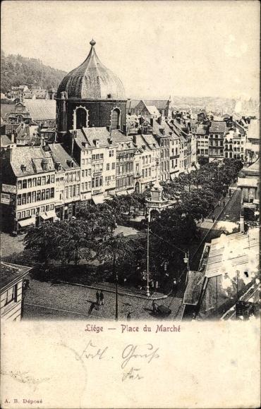 Ak Liège Lüttich Wallonien, Place du Marché, Teilansicht der Stadt