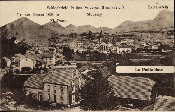 Ak La Petite Raon Vosges, Schlachtfeld in den Vogesen, Moussey, Katzenstein, Kl. Donon, Großer Donon