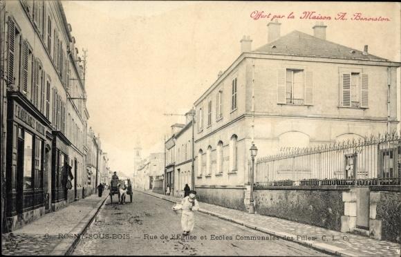 Ak Rosny Sous Bois Seine Saint Denis, Rue d'Eglise et Ecoles Communales des Filles