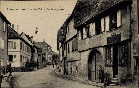Ak Dambach la Ville Dammbach Elsass Bas Rhin, Rue de l'Armée francaise
