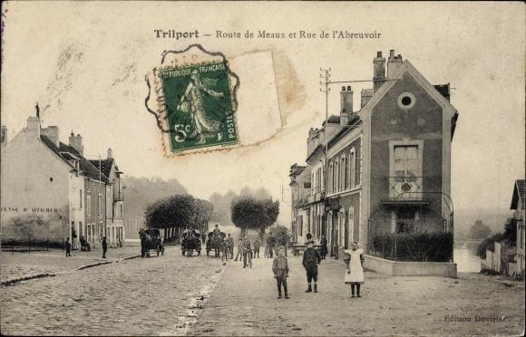 Ak Trilport Seine et Marne, Route de Meaux et Rue de l'Abreuvoir, Anwohner