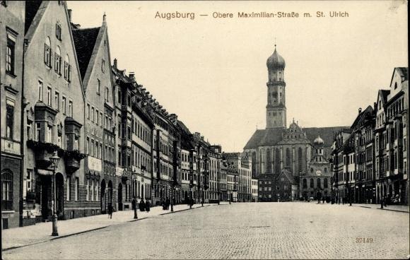 Ak Augsburg in Schwaben, Blick in die Obere Maximilian Straße mit St. Ulrich Kirche