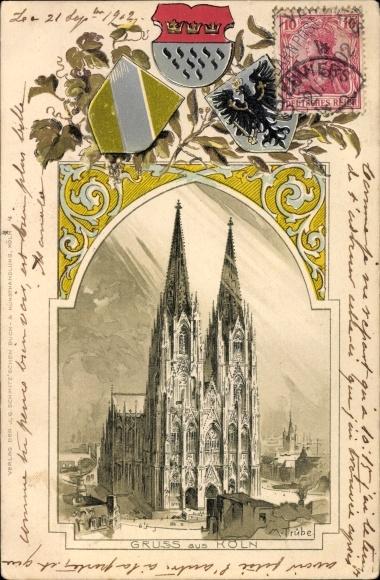 Präge Wappen Litho Trübe, M., Köln am Rhein, Kölner Dom
