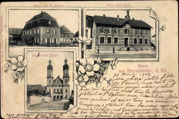 Ak Ebersmunster Ebersmünster Elsass Bas Rhin, Hotel von K. Hoffer, Neues Schulhaus, Kirche
