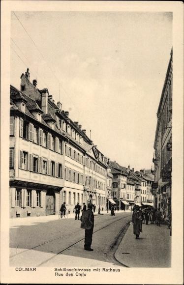Ak Colmar Kolmar Elsass Haut Rhin, Schlüsselstraße mit Rathaus, Rue des Clefs, Straßenansicht