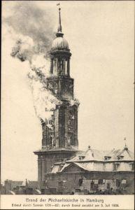 Ak Hamburg Mitte Altstadt, Brand der Michaeliskirche am 3.7.1906
