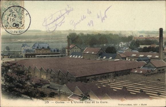 Ak Guise Aisne, L'Usine Cau et la Gare, Fabrik, Bahnhof