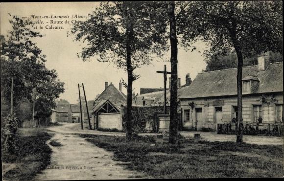 Ak Mons en Laonnois Aisne, La Moncelle, Route de Chirry et le Calvaire
