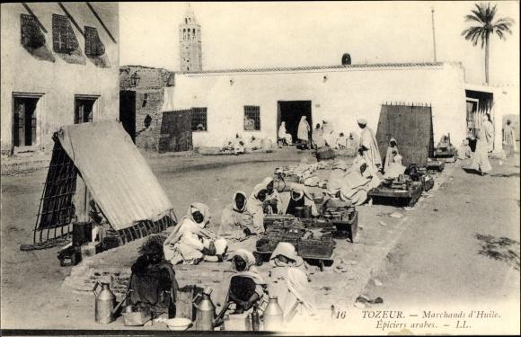 Ak Tozeur Tunesien, Marchands d'Huile, Epiciers arabes, Ölhändler, Lebensmittelhändler, LL.