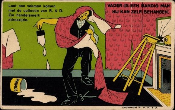Künstler Ak R & D Primol, Reklame, Vater beim Tapeten aufhängen, Humor