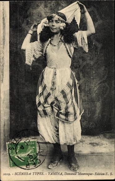 Ak Scenes et Types, Yamina, Danseuse Mauresque, Maurische Tänzerin