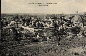 Ak Vailly Aisne, La vue General, General View, Gesamtansicht von der Ortschaft