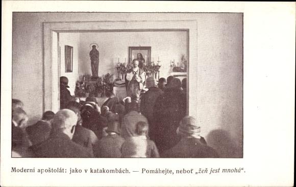 Ak Tschechoslowakei, Moderni apostolat, Jako v Katakombach, Zen jest mnoha