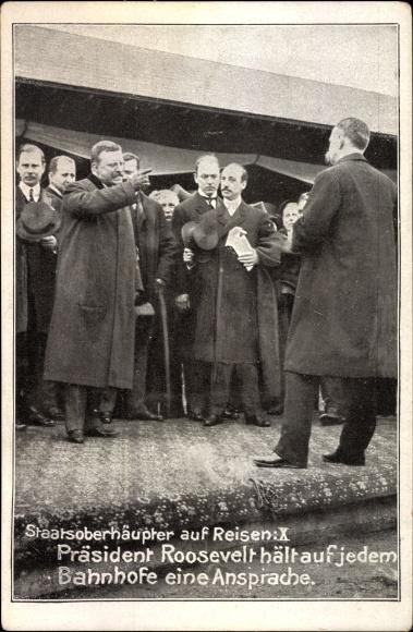 Ak Staatsoberhäupter auf Reisen, Präsident Theodore Roosevelt hält auf jedem Bahnhof eine Ansprache 0