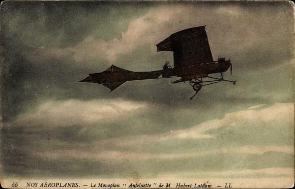 Ak Nos Aéroplanes, Le Monoplan Antoinette de M. Hubert Latham, Flugpionier