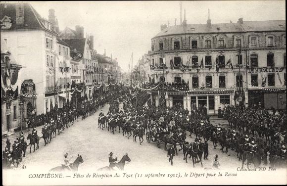 Ak Compiègne Oise, Fêtes de Réception du Tzar, 11 Septembre 1901, Départ pour la Revue