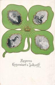 Kleeblatt Ak Bayerns Gegenwart und Zukunft, Prinzregent Luitpold, Kronprinz Rupprecht, Ludwig III.