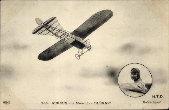 Ak Aubrun sur Monoplan Blériot, Pilot, Flugzeug