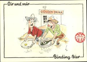 Künstler Ak Binding Bier, Golden Drink, Goldschürfer, Bierflasche gefunden, Reklame, Humor