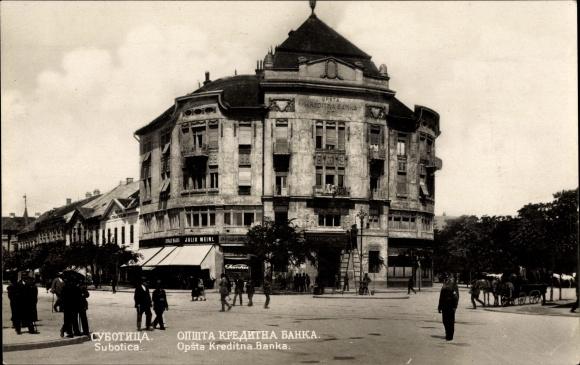 Ak Szabadka Subotica Serbien, Opsta Kreditna Banka, Kreditbank