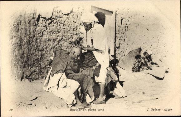 Ak Barbier en plein vent, Arabischer Barbier bei der Arbeit, Maghreb