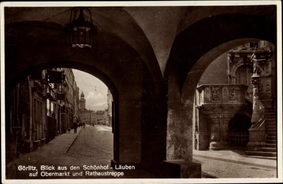 Ak Görlitz in der Lausitz, Blick aus den Schönhof Läuben auf den Obermarkt, Rathaustreppe