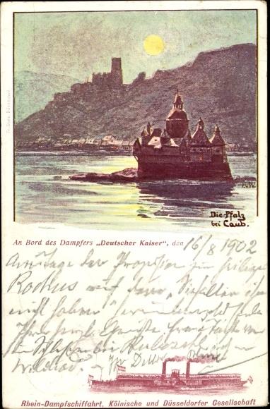 Künstler Litho Kaub in Rheinland Pfalz, Die Pfalz, Burg Pfalzgrafenstein, Dampfer Deutscher Kaiser