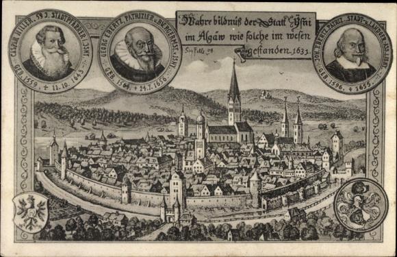 Künstler Ak Felle, Eugen, Isny im Allgäu Baden Württemberg, historische Stadtansicht 1631, Portraits