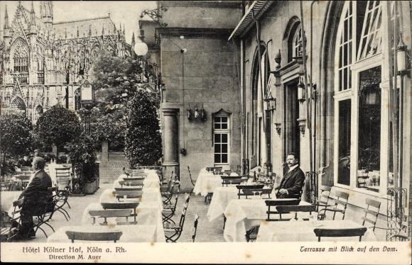 Ak Köln am Rhein, Terrassenpartie mit Domblick am Hotel Kölner Hof, Inh. M. Auer