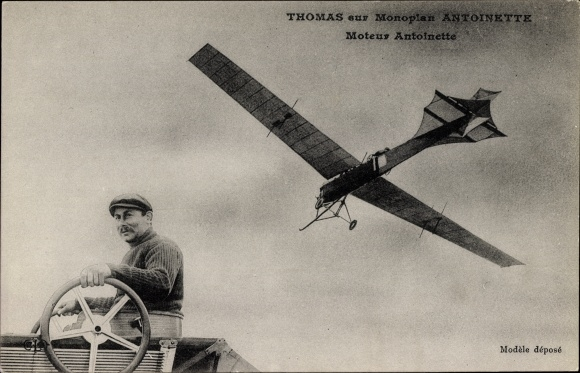 Ak Thomas sur Monoplan Antoinette, Moteur Antoinette, Flugzeug, Pilot, Flugpionier
