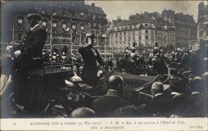 Ak Paris Frankreich, König Alfons XIII von Spanien in Paris, 31 Mai 1905