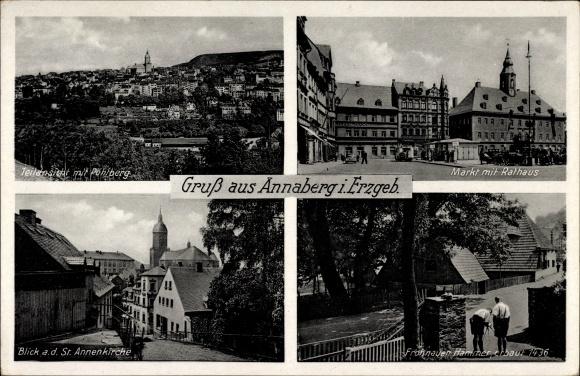Ak Annaberg Buchholz Erzgebirge, Pöhlberg, Markt, Rathaus, St. Annenkirche, Frohnauer Hammer