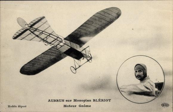 Ak Aubrun sur Monoplan Blériot, Moteur Gnôme, Flugzeug, Pilot, Flugpionier