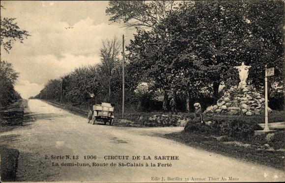 Ak Circuit de la Sarthe, La demi lune, Route de St. Calais à la Ferté