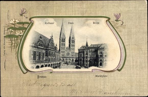 Passepartout Ak Hansestadt Bremen, Marktplatz, Rathaus, Dom, Börse