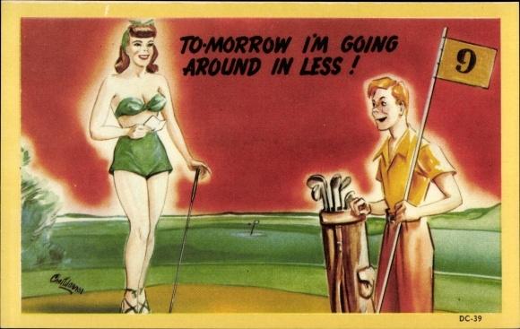 Künstler Ak Tomorrow I'm going around in less, Golf, Golfschläger, Junge Frau in Badeanzug