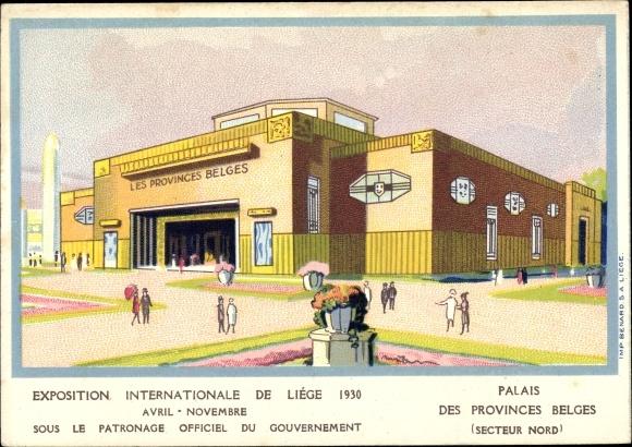 Künstler Ak Liège Lüttich Wallonien, Exposition Internationale 1930, Palais des Provinces Belges