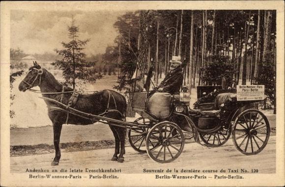 Ak Letzte Droschkenfahrt Berlin Wannsee-Paris, 01. April 1928