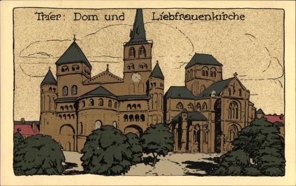 Steindruck Ak Trier in Rheinland Pfalz, Dom und Liebfrauenkirche