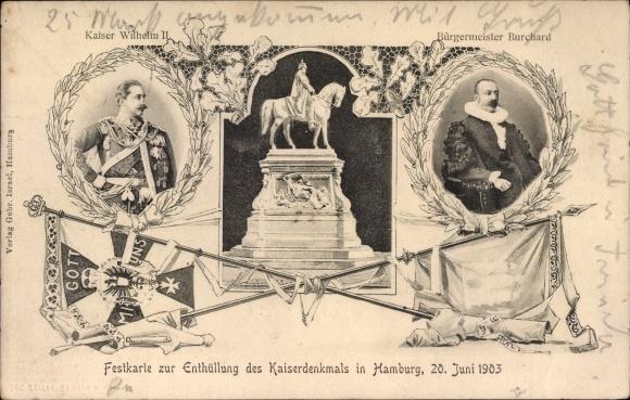 Ak Hamburg, Enthüllung des Kaiser Denkmals 1903, Kaiser Wilhelm II., Bürgermeister Burchard