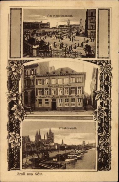 Ak Köln am Rhein, Hauptbahnhof, Frankenwerft, Zum Salzrümpchen, Inh. Franz Josef Hoch