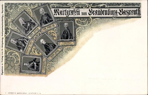 Ak Markgrafen von Brandenburg Bayreuth, Georg Wilhelm, Christian Ernst, Friedrich Christian